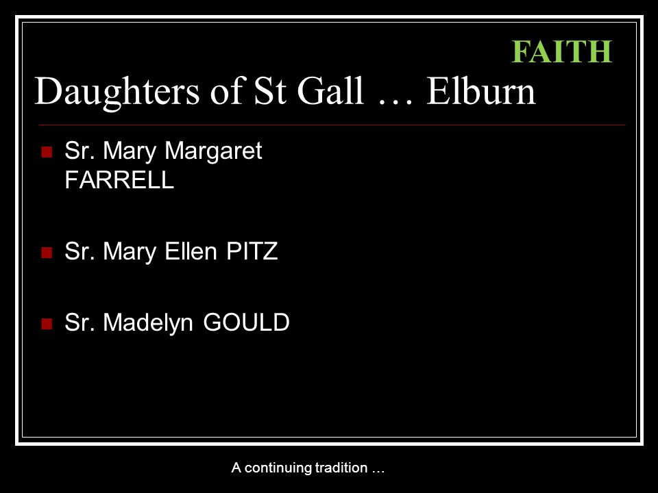 Daughters of St Gall … Elburn Sr. Mary Margaret FARRELL Sr.