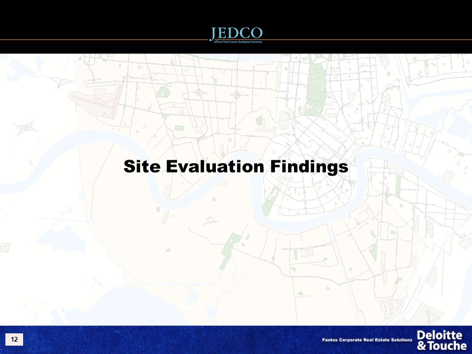 12 Site Evaluation Findings