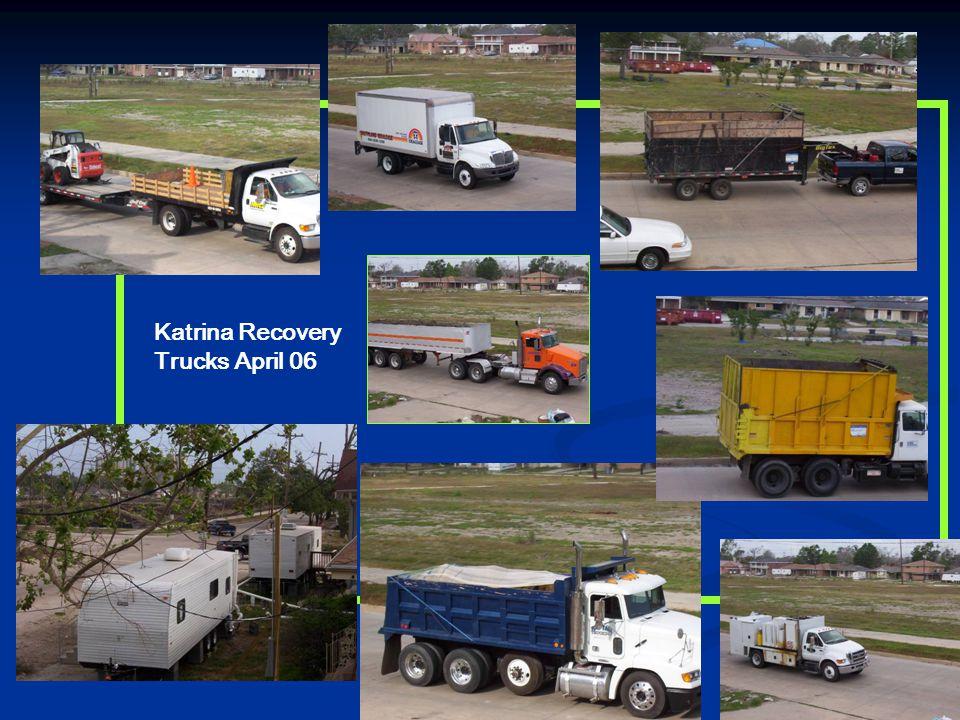 Katrina Recovery Trucks April 06