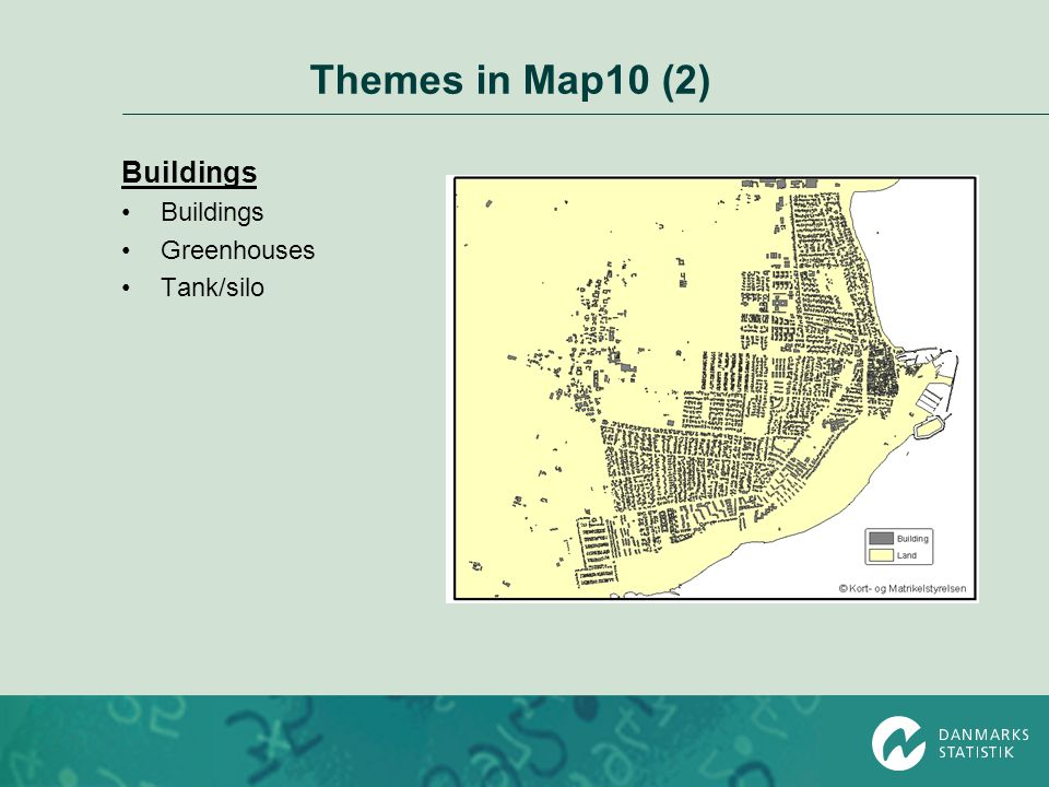 Themes in Map10 (2) Buildings Greenhouses Tank/silo