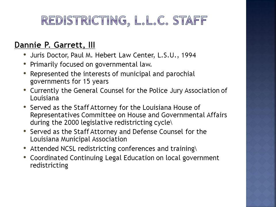 Dannie P. Garrett, III Juris Doctor, Paul M.