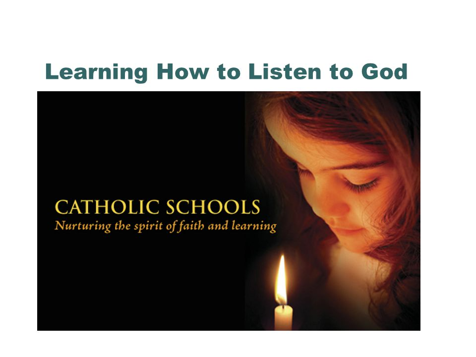 Learning How to Listen to God