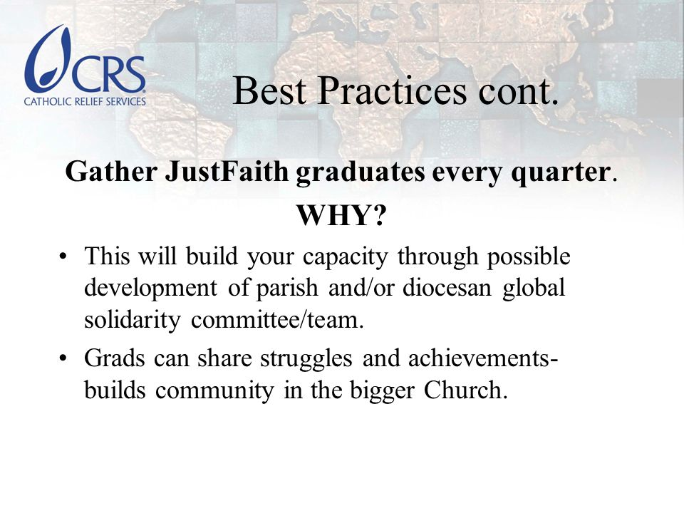 How to Gather JF grads Discover JF DD in your diocese and if you don't know, contact JustFaith Ministries.