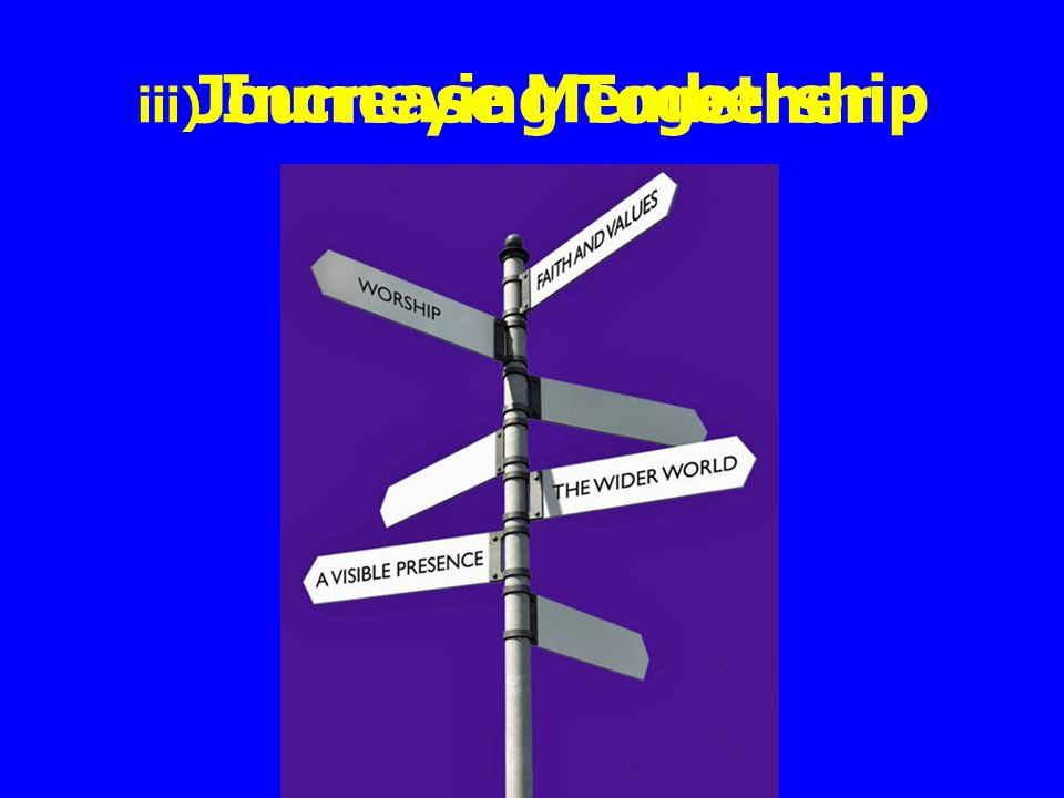 iii) Increase Membership Journeying Together