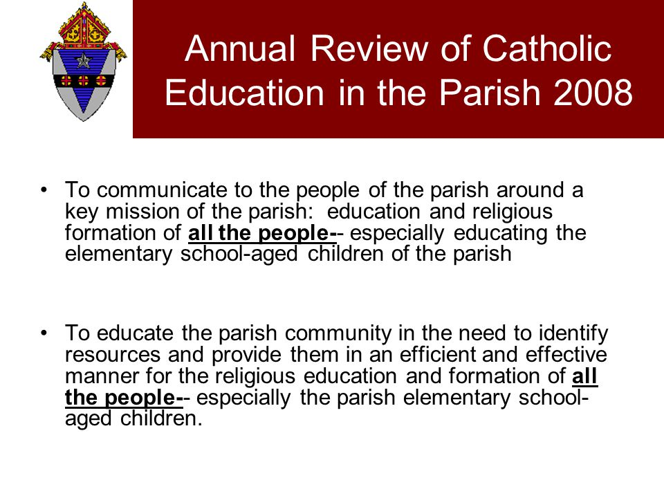 Church Documents Education is in a very special way, the concern of the Church.