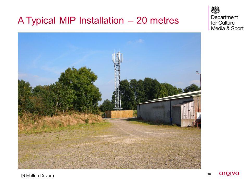 10 A Typical MIP Installation – 20 metres (N Molton Devon)