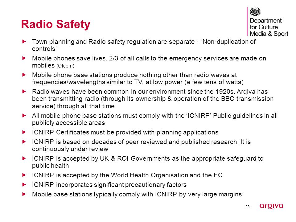 23 Radio Safety RADIO (80 years) RADIATOR Infrared  Town planning and Radio safety regulation are separate - Non-duplication of controls  Mobile phones save lives.
