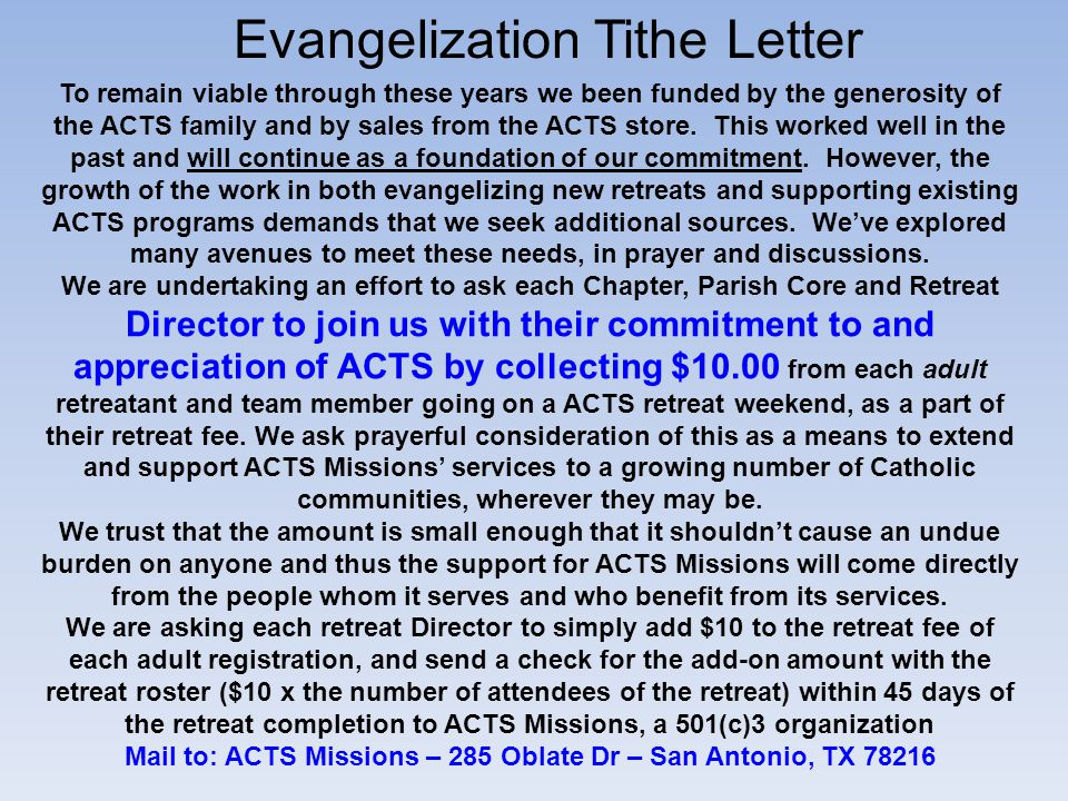 Evangelization Tithe Letter To remain viable through these years we been funded by the generosity of the ACTS family and by sales from the ACTS store.
