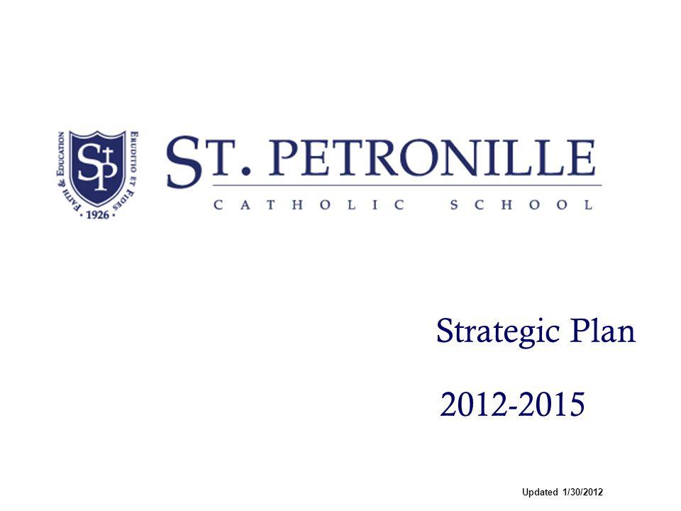 Strategic Plan 2012-2015 Updated 1/30/2012