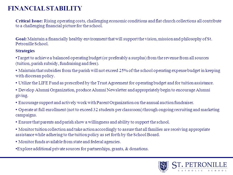 FINANCIAL STABILITY Critical Issue: Rising operating costs, challenging economic conditions and flat church collections all contribute to a challengin