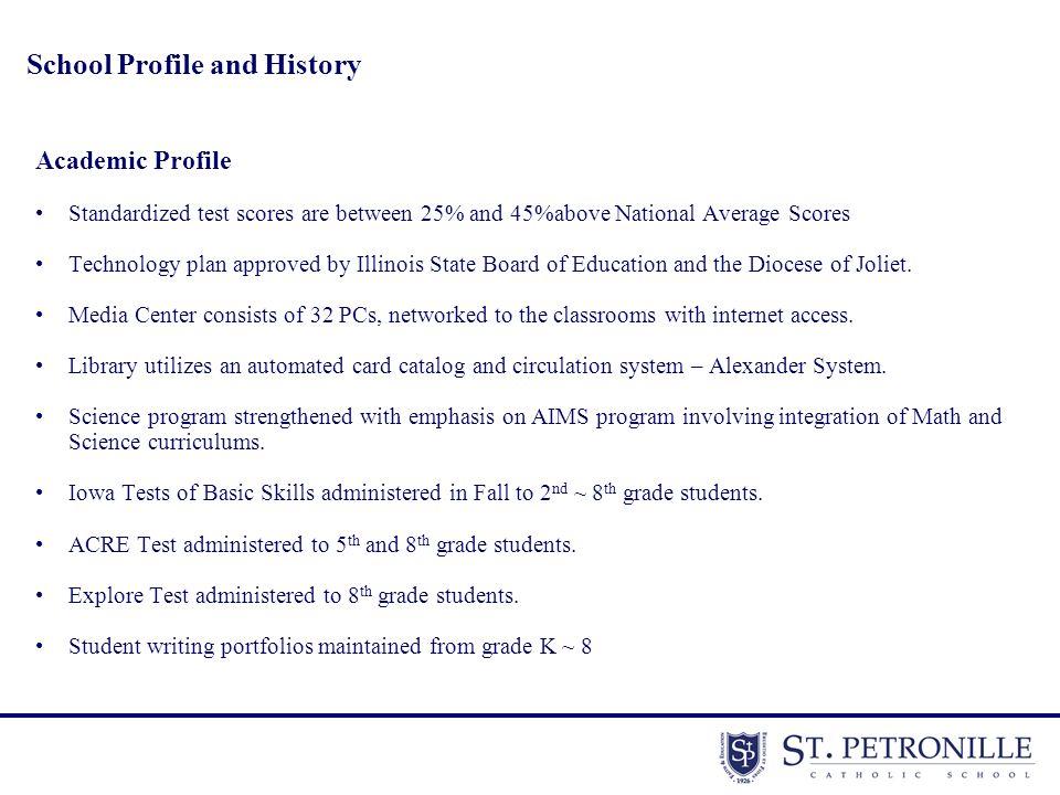 School Profile Enrollment: 546 students, 309 families 3 kindergarten classes (2 am sessions ~ 1 pm session).