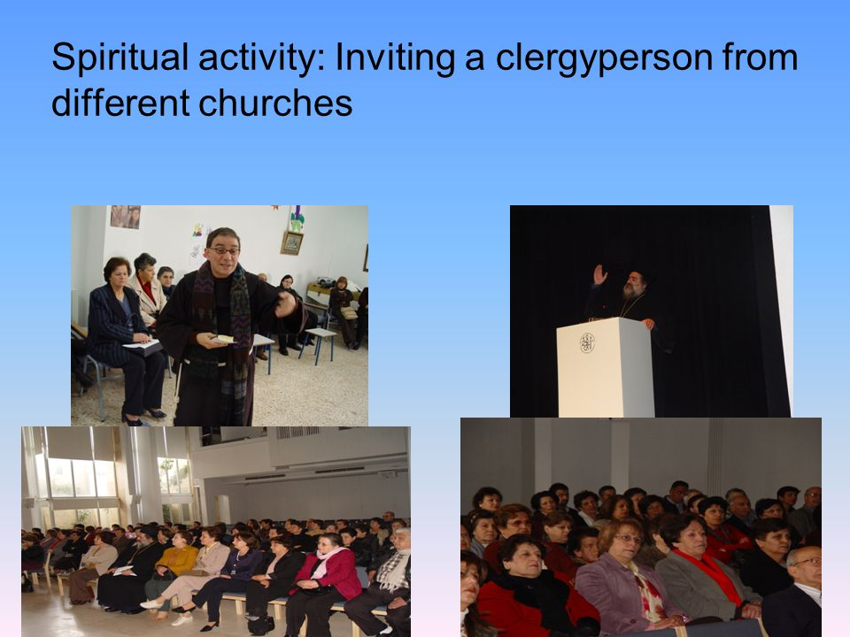 Spiritual activity: Inviting a clergyperson from different churches