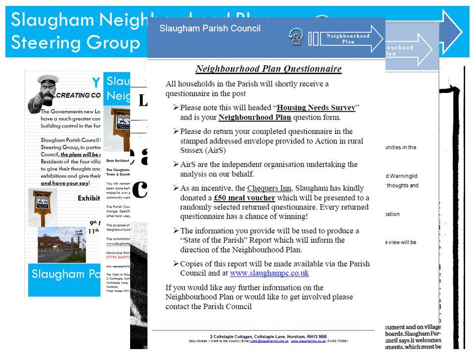 Slaugham Neighbourhood Plan Steering Group Neighbourhood Plan Slaugham Neighbourhood Plan Steering Group Neighbourhood Plan
