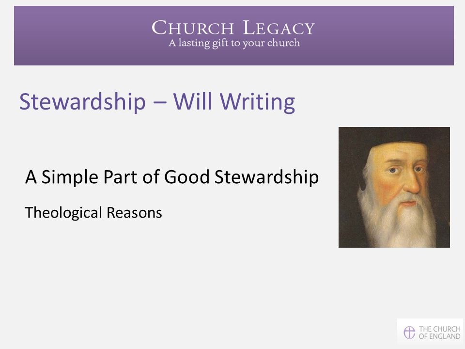 A Simple Part of Good Stewardship Theological Reasons Stewardship – Will Writing