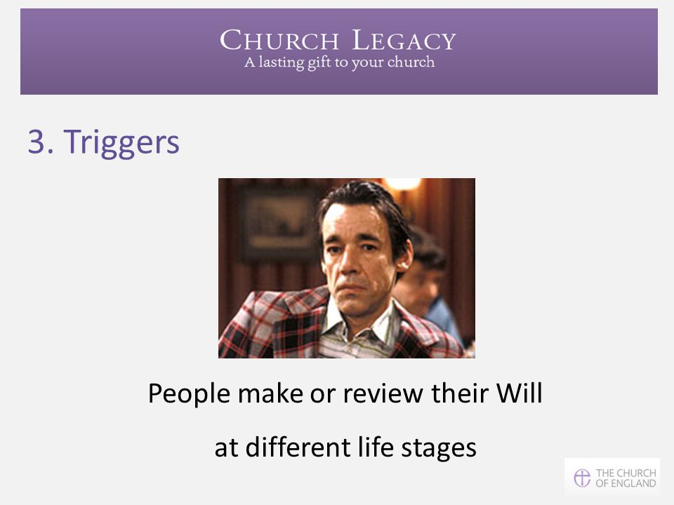 People make or review their Will at different life stages