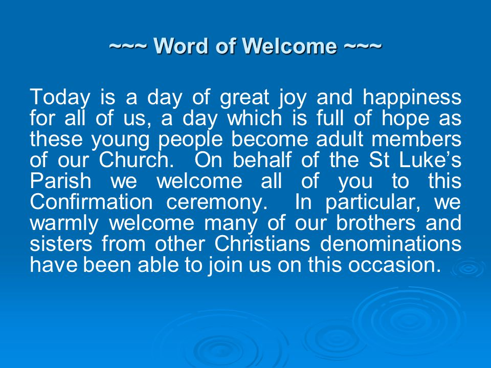 2) Holy Spirit, we welcome you.Holy Spirit, we welcome you.