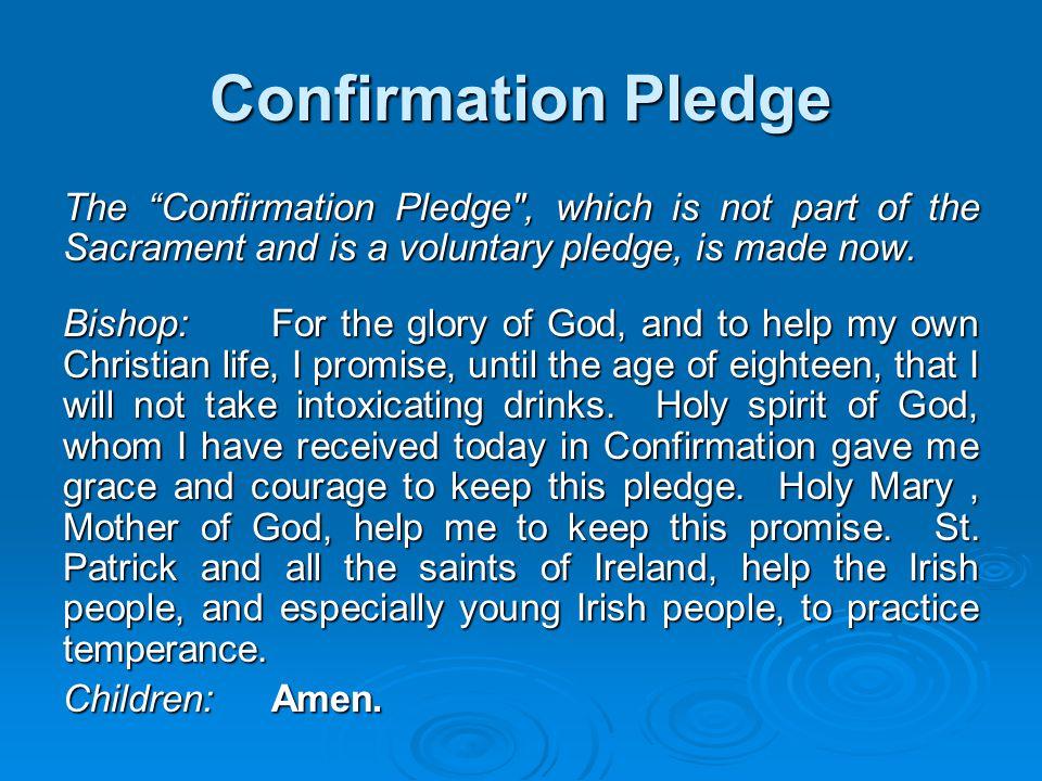 "Confirmation Pledge The ""Confirmation Pledge"