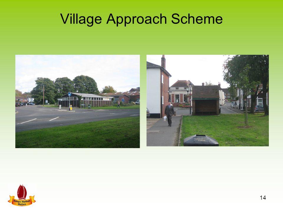 Village Approach Scheme 14