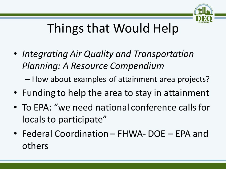 Things that Would Help Integrating Air Quality and Transportation Planning: A Resource Compendium – How about examples of attainment area projects? Fu