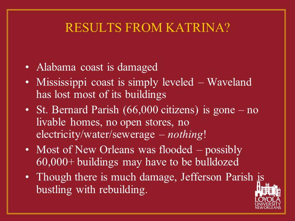 RESULTS FROM KATRINA.
