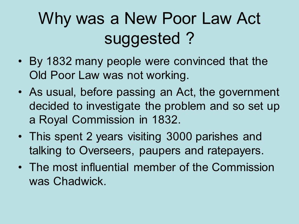 Why was a New Poor Law Act suggested .