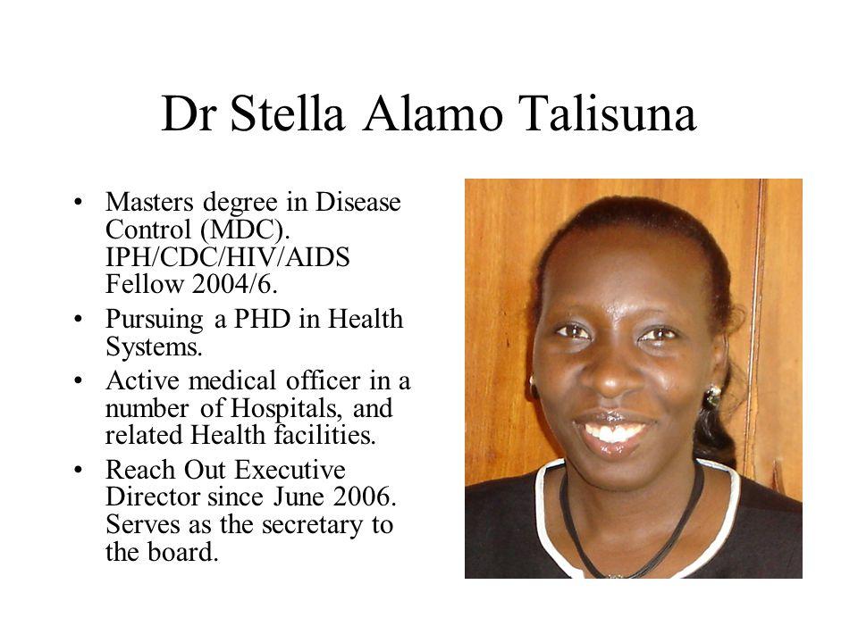 Dr Stella Alamo Talisuna Masters degree in Disease Control (MDC).