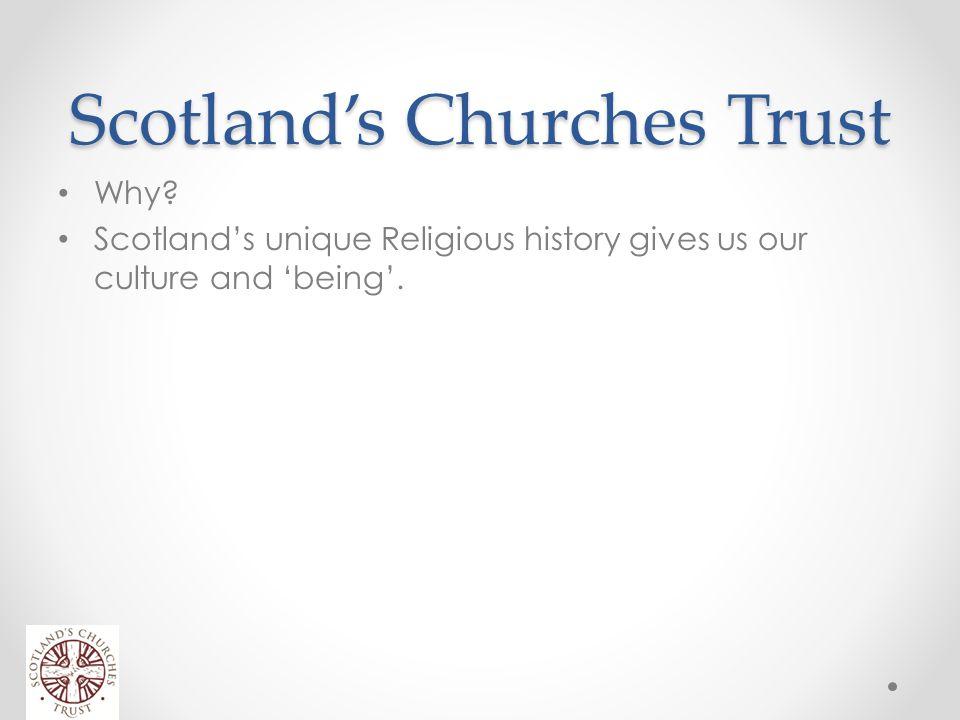 Scotland's Churches Trust Why.