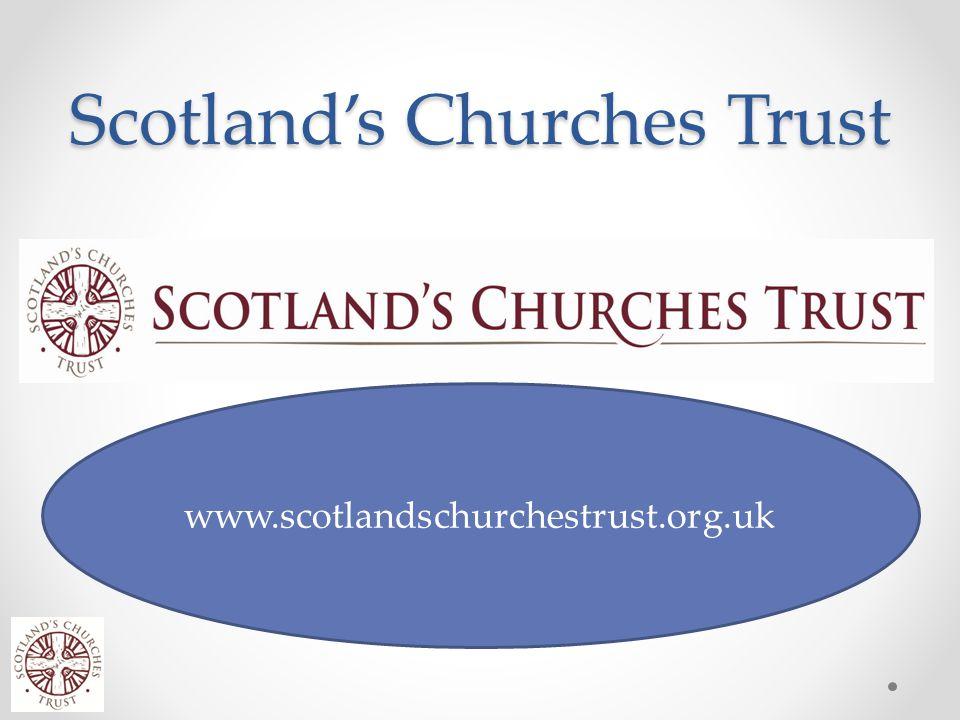 Scotland's Churches Trust www.scotlandschurchestrust.org.uk