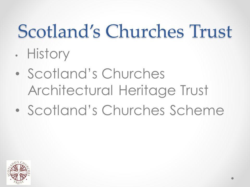 Scotland's Churches Trust History Scotland's Churches Architectural Heritage Trust Scotland's Churches Scheme SCT