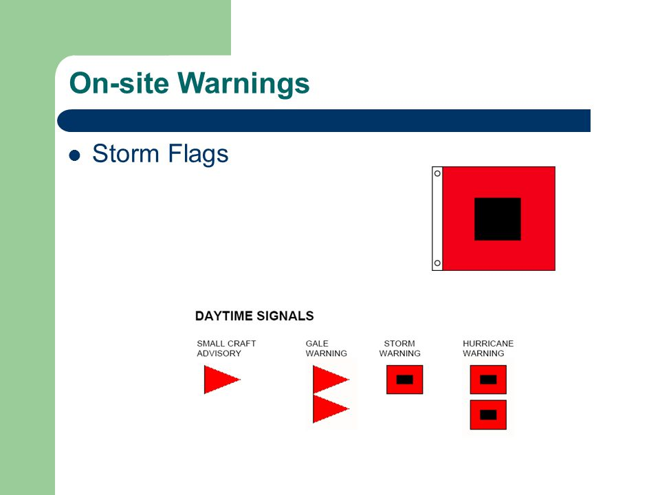 On-site Warnings Storm Flags