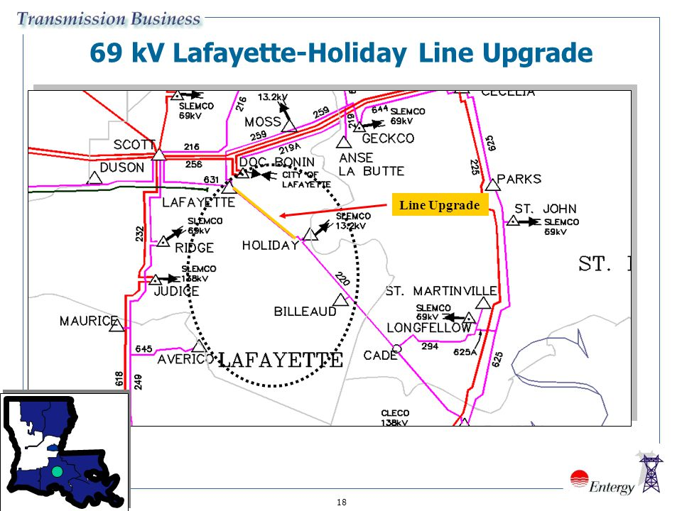 18 69 kV Lafayette-Holiday Line Upgrade Line Upgrade