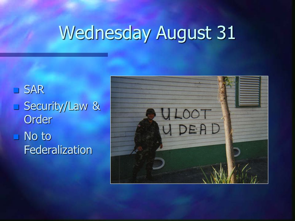 Wednesday August 31 n SAR n Security/Law & Order n No to Federalization