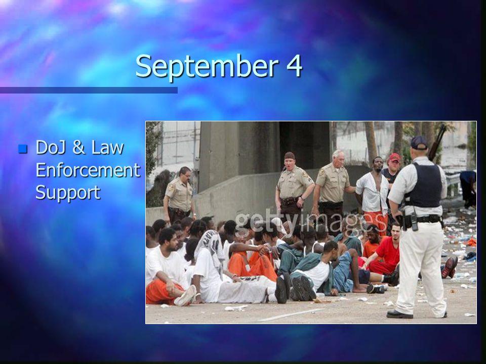 September 4 n DoJ & Law Enforcement Support