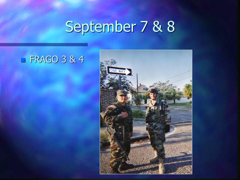 September 7 & 8 n FRAGO 3 & 4