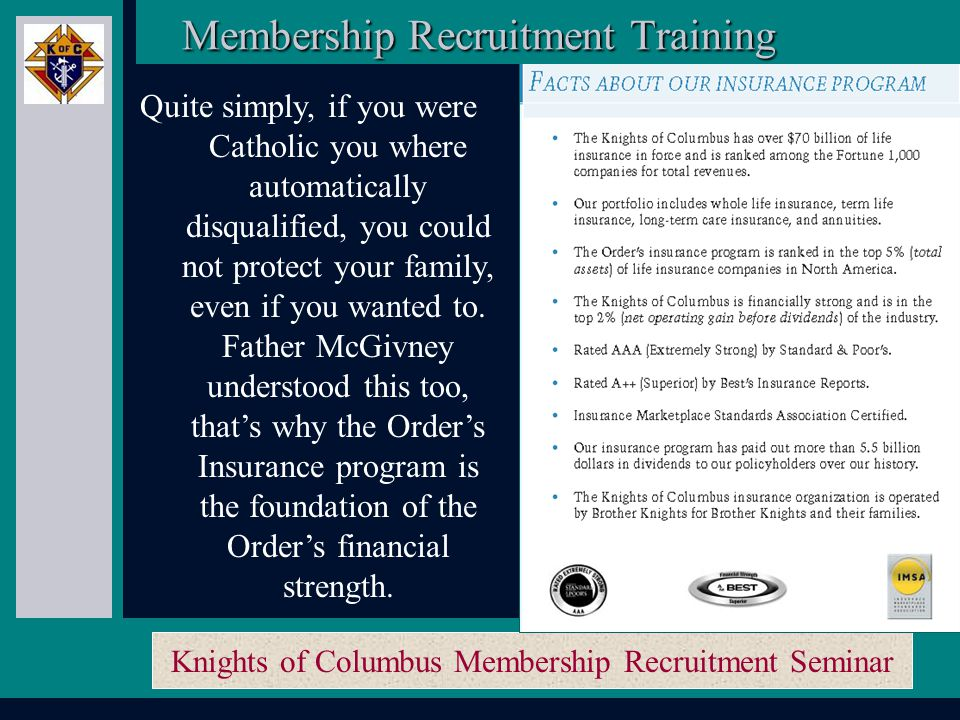 Knights of Columbus Membership Recruitment Seminar Another challenge for Catholics were the road blocks in the world of finance.