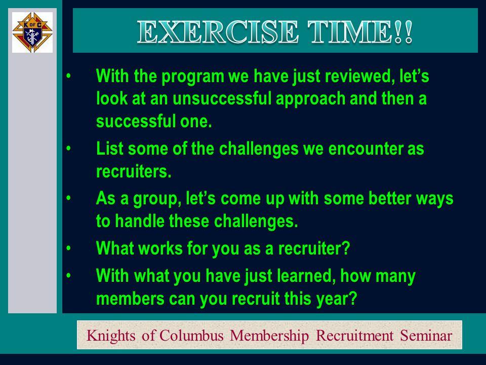 Knights of Columbus Membership Recruitment Seminar SHOOT FOR THE MOON.