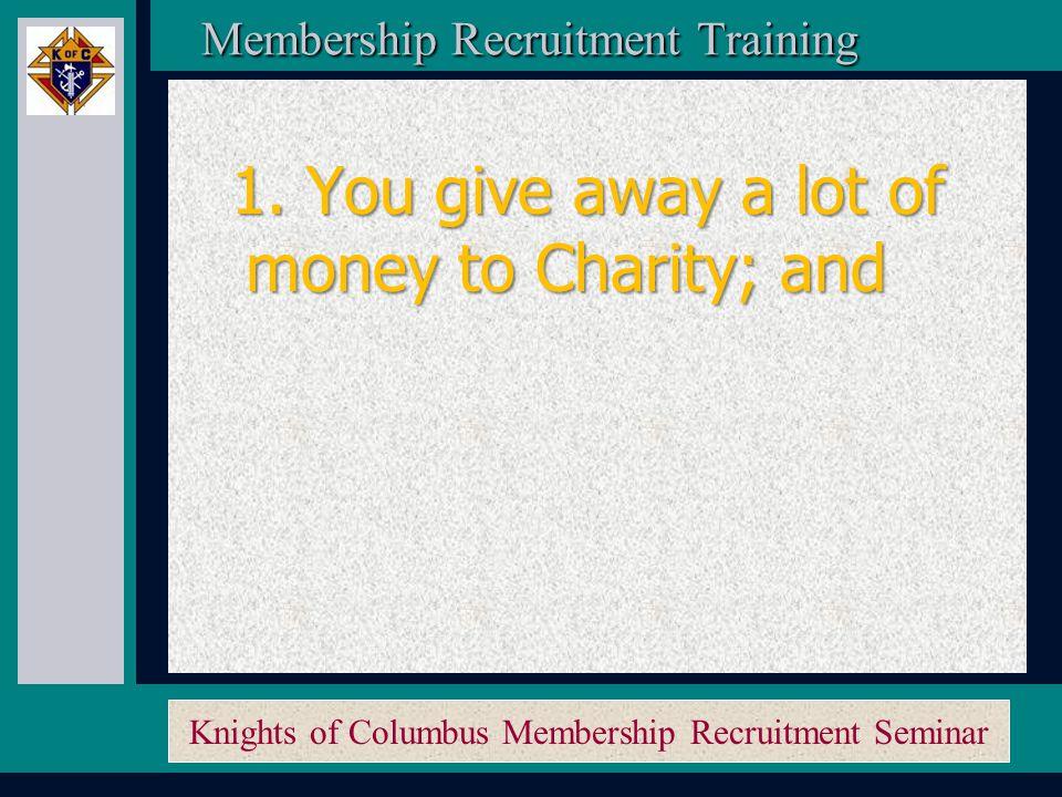 Knights of Columbus Membership Recruitment Seminar Membership Recruitment Activity Planner Membership Recruitment Activity Planner Ask any non-member