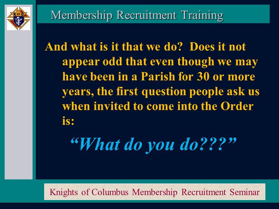 Knights of Columbus Membership Recruitment Seminar Membership Recruitment Activity Planner Membership Recruitment Activity Planner Is that it.