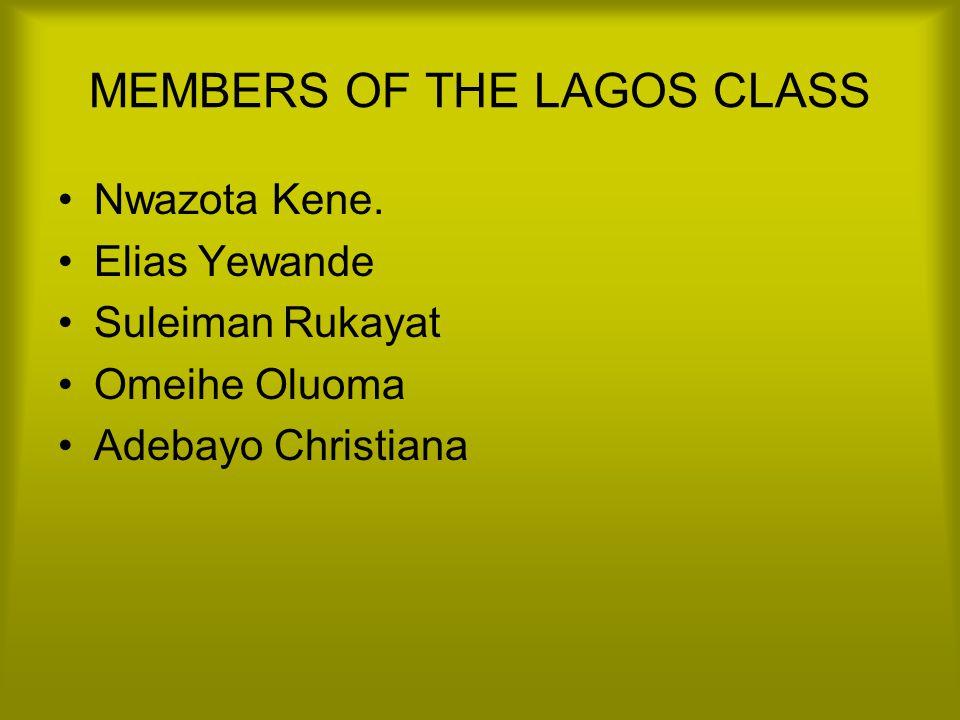 MEMBERS OF THE LAGOS CLASS Nwazota Kene.