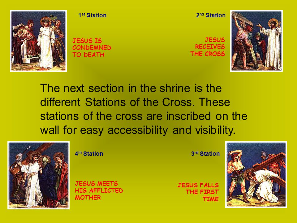 The next section in the shrine is the different Stations of the Cross.
