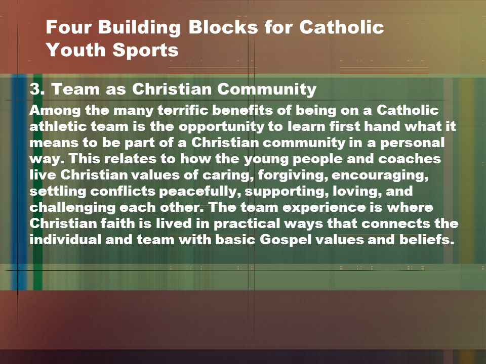 Four Building Blocks for Catholic Youth Sports 3.