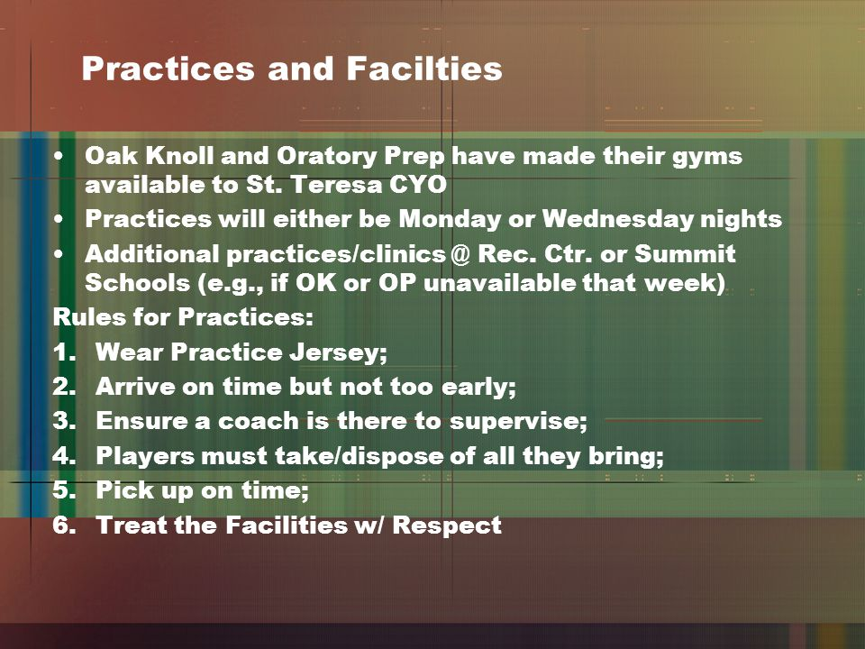Practices and Facilties Oak Knoll and Oratory Prep have made their gyms available to St.