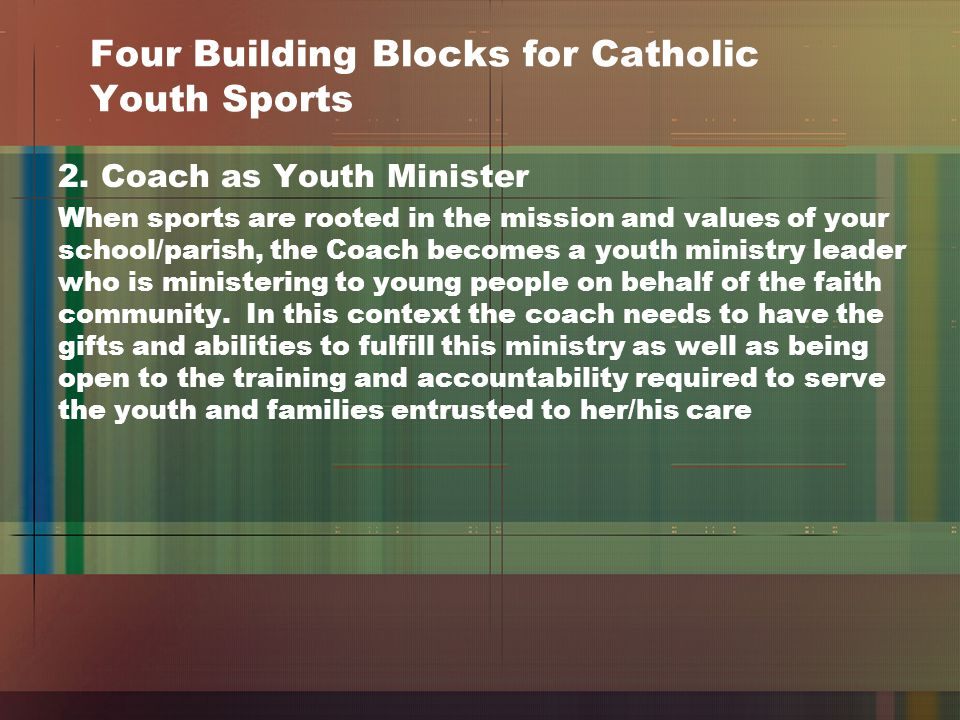 Four Building Blocks for Catholic Youth Sports 2.
