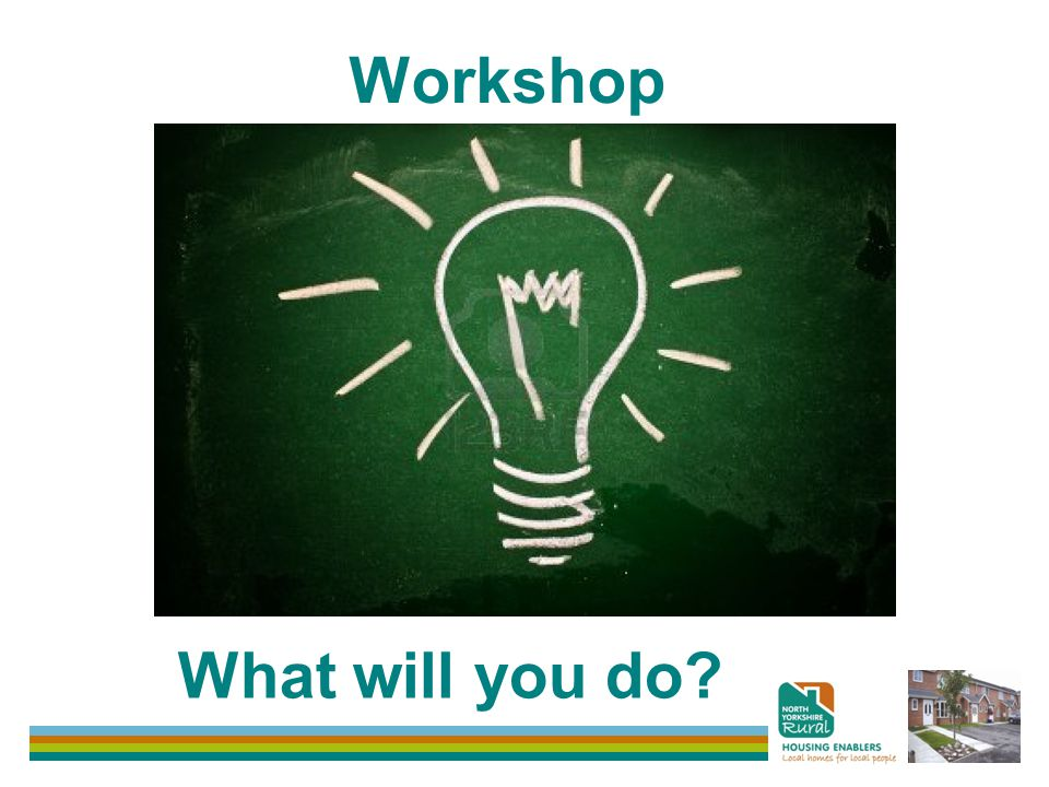 Workshop What will you do