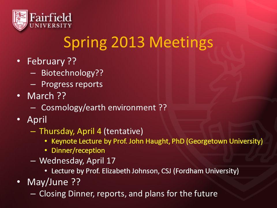 Spring 2013 Meetings February . – Biotechnology .