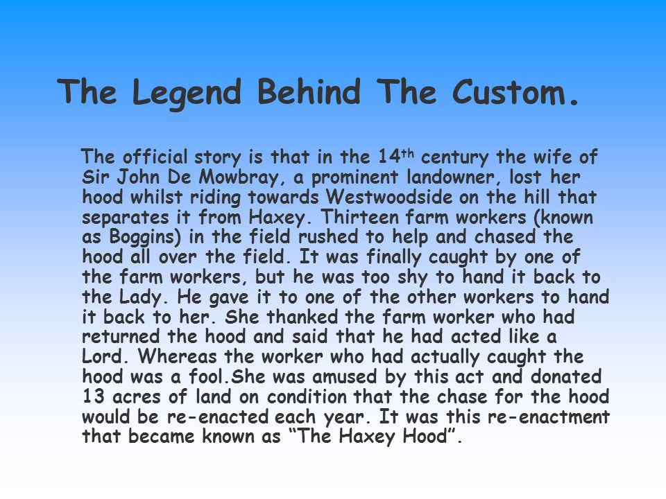 The Legend Behind The Custom.