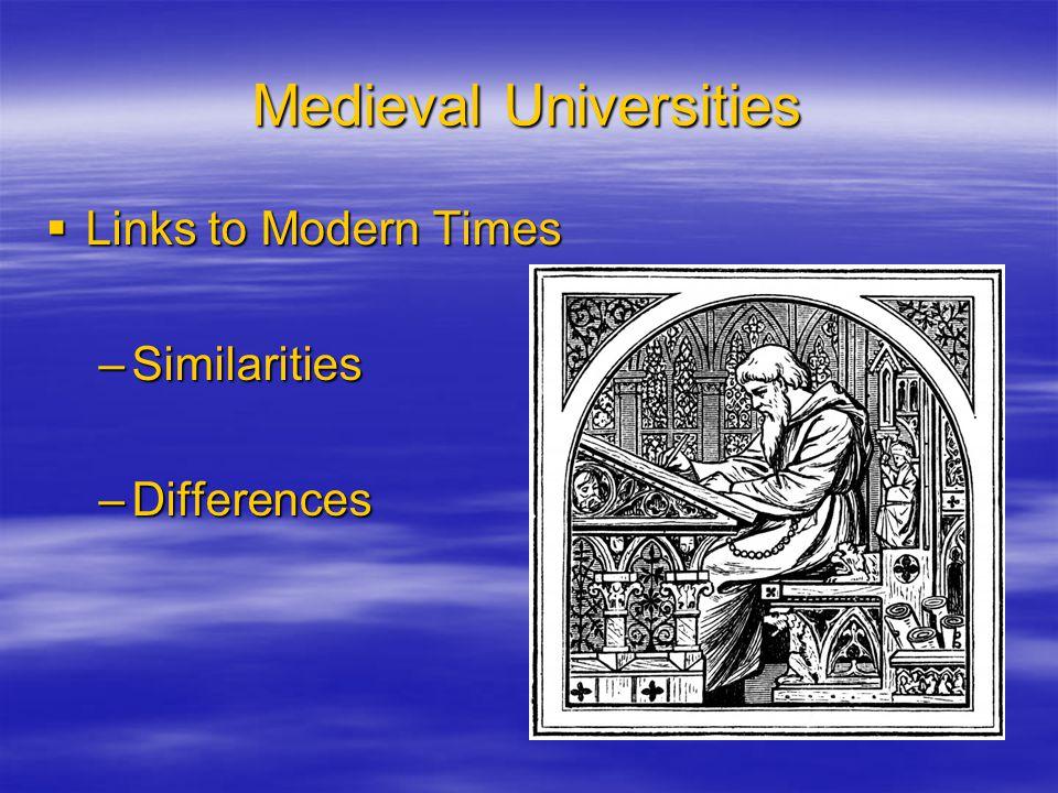 Medieval Universities  Curriculum –Specialties –Degrees –Educational Philosophies