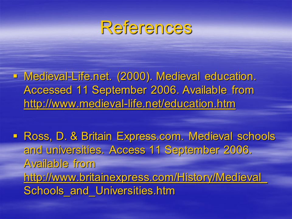 References  Dartford Town Archive. Educational provision in medieval Dartford.