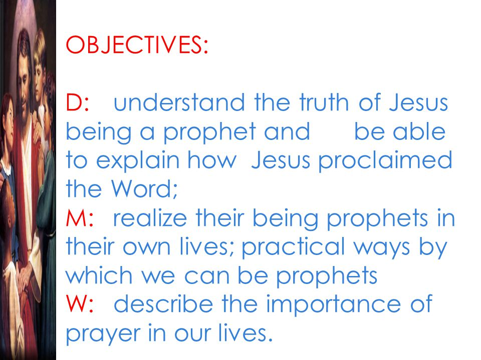 CHRISTIAN MESSAGE: D:Jesus is uniquely priest by his very being and actions.