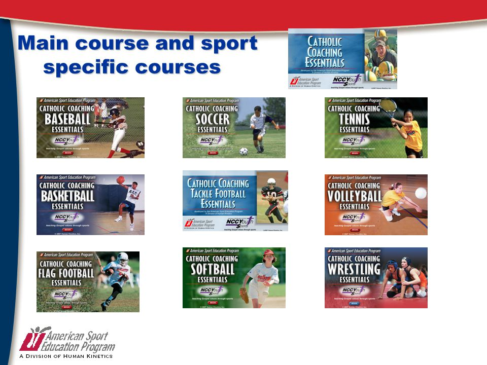 Main course and sport specific courses